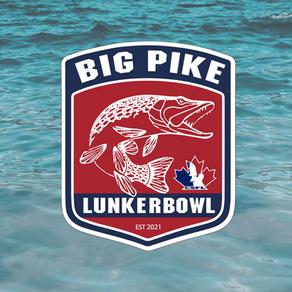 Pike LUNKERBOWL Postponed