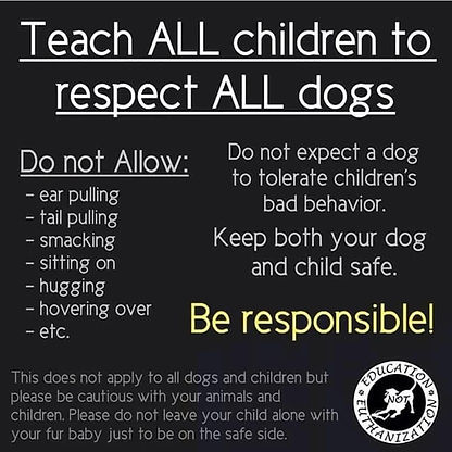Teach ALL Children to respect ALL dogs.j