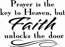 Prayer is the key to Heaven....jpg
