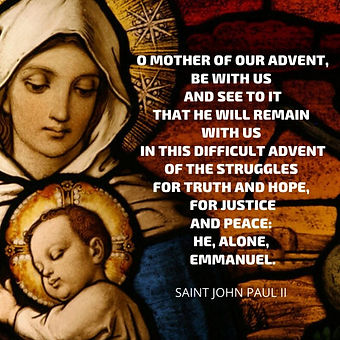 O Mother of our Advent....jpg