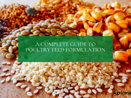 A Complete Guide to Poultry Feed Formulation