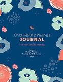 2020 Child Wellness Journal and Symptom Tracker