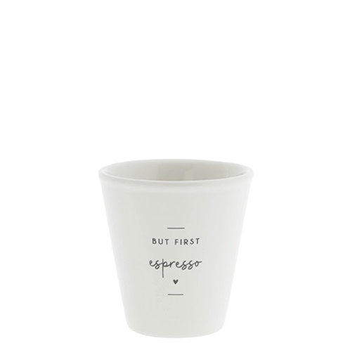 Bicchierino caffè But first Espresso