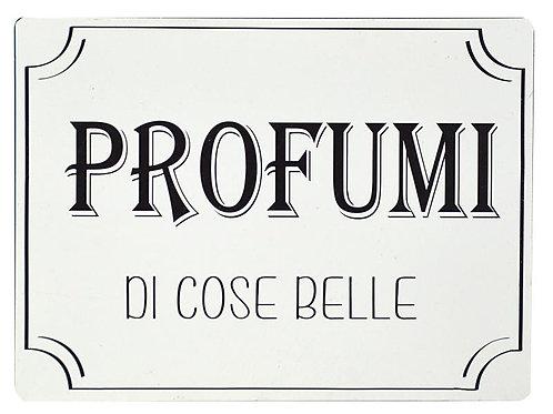 Targa PROFUMI DI COSE BELLE