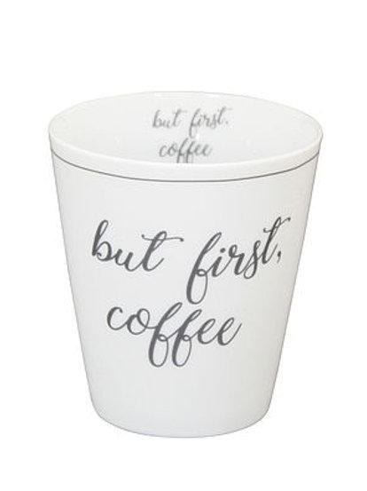 Mug But first coffee