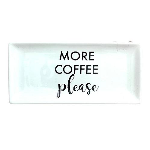 """Vassoio rettangolare """"MORE COFFEE PLEASE"""""""
