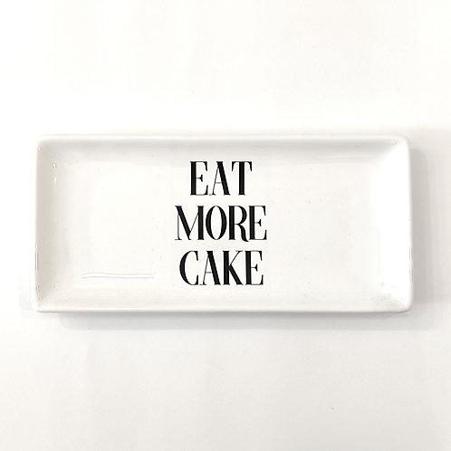 "Vassoio rettangolare ""EAT MORE CAKE"""