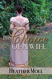 Woman in regency gown with back to the viewer. Cover of His Choice of a Wife