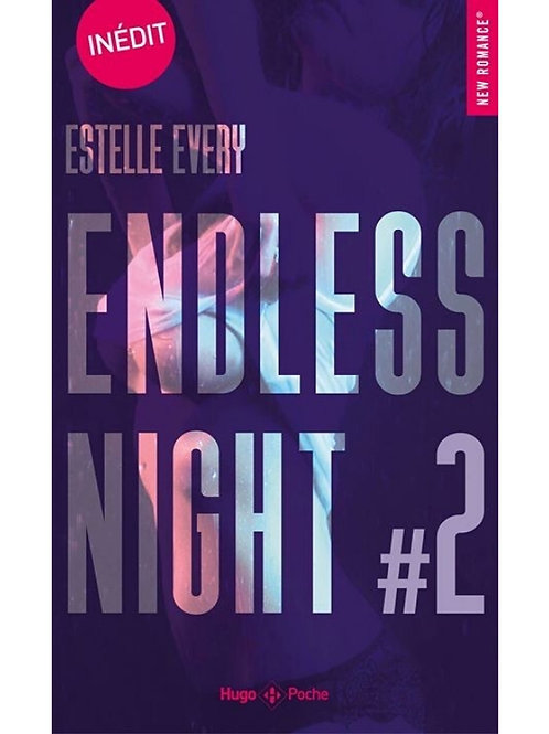 Endless Night - Tome 2