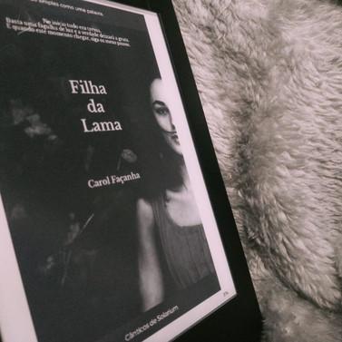 DICA DE LEITURA: FILHA DA LAMA - CAROL FAÇANHA