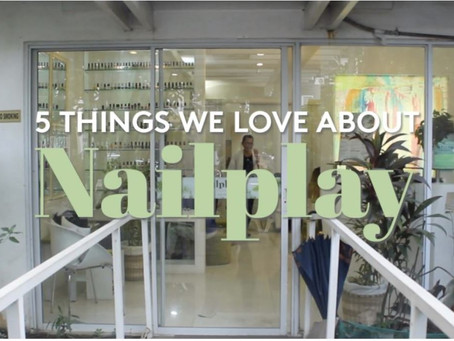 5 Things We Love About NailPlay a Luxury Nail Spa