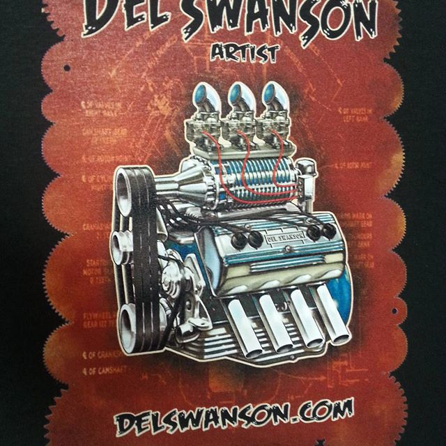 We printed this tee shirt for our buddy Del Swanson..