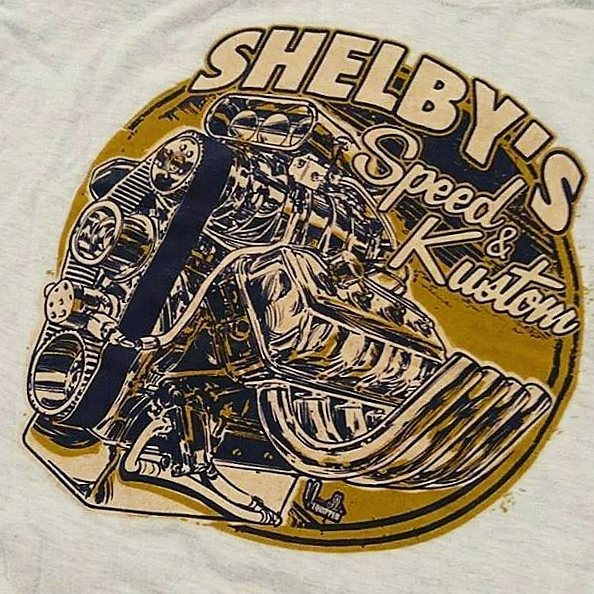 One of our favorite tshirts that we print for our good friend Mark at Shelbys Speed & Kustom featuri