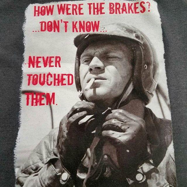 Who needs brakes_ #mcqueen #rodtees #tshirtsandothercrap #bullitt #papillon #lemans #racwcar #stevem