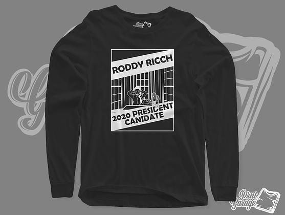 Roddy for president long sleeve