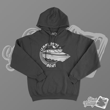 Lemme drive da boat hoodie