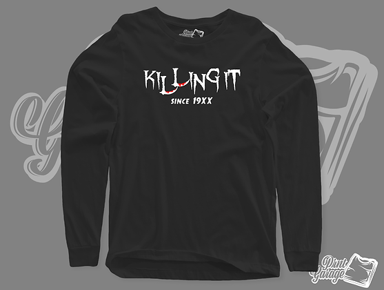 Killing IT long sleeve