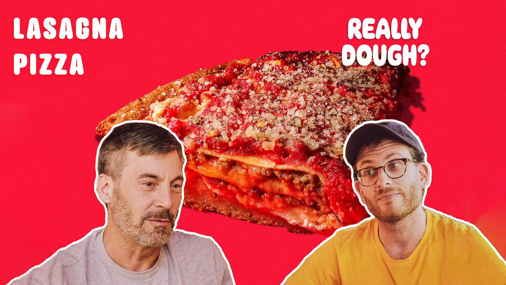 Really Dough - Lasagna Pie: Pizza or Lasagna?