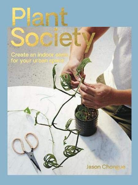 Plant Society - Jason Chongue