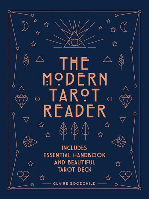 The Modern Tarot Reader - Claire Goodchild