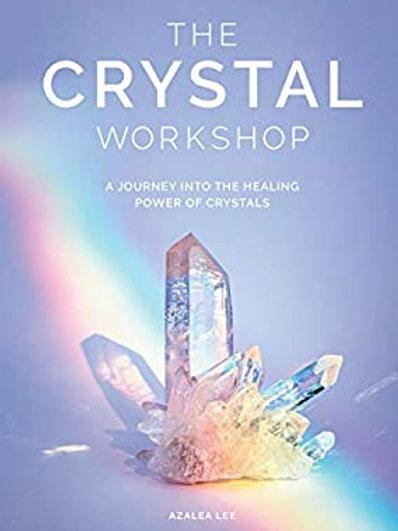 The Crystal Workshop - Azalea Lee