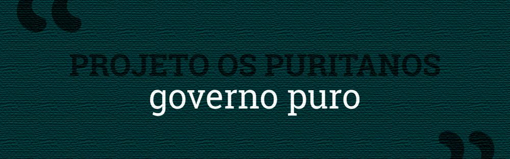 Por um Governo Puro