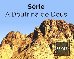Série A Doutrina de Deus