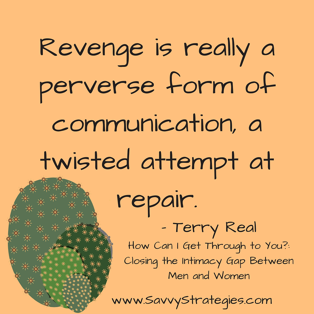 Terry Real's Five Losing Strategies: Retaliation