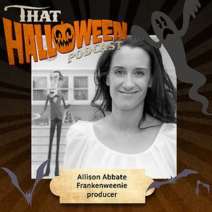 Allison Abbate - Frankenweenie, Scoob, The Nightmare Before Christmas