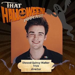 Elwood Quincy Walker - Horror film director