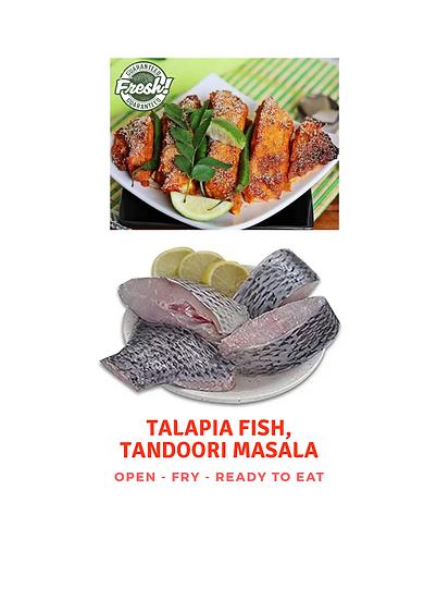 Talapia Fish, Tandori Masala, 500 gms (Gross)