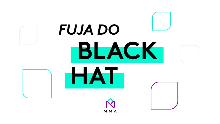 Fuja do black hat