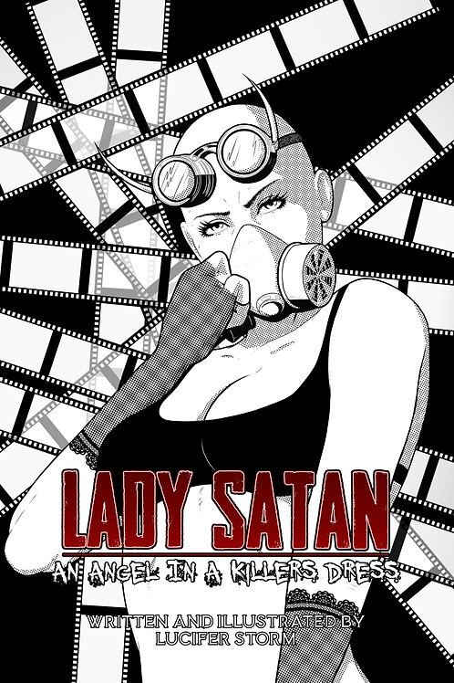 LADY SATAN: AN ANGEL IN A KILLERS DRESS (HARDCOVER EDITION)