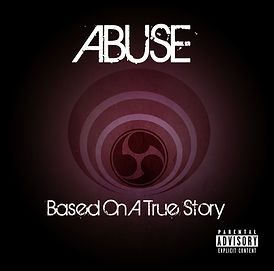 Abuse - Based On A True Story - Album Co