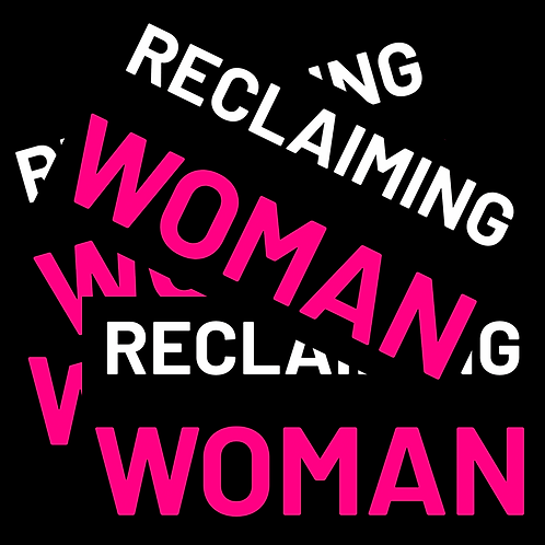 Reclaiming Woman stickers