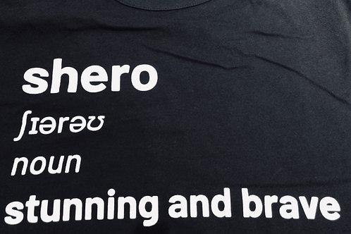 "black long sleeve ""shero, stunning and brave"" tee."