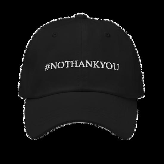 #NOTHANKYOU cap