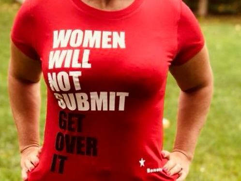Women will not Submit T-shirt