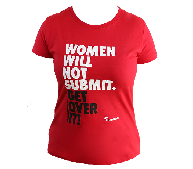 women will not submit t shirt