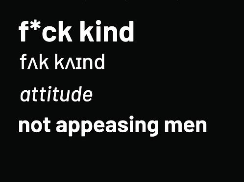 F*ck Kind t shirt Men's medium