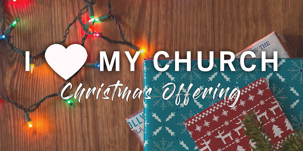 I Love My Church Christmas Offering