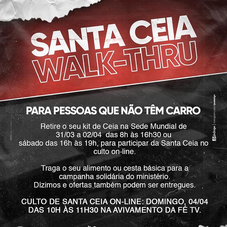 Walk-Thru de Santa Ceia