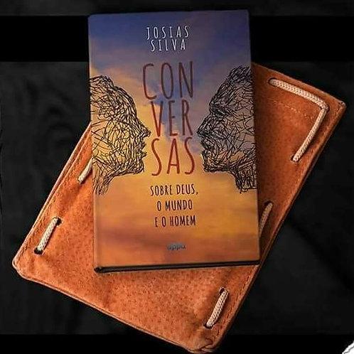 Conversas sobre Deus, o mundo e o homem - Josias Silva