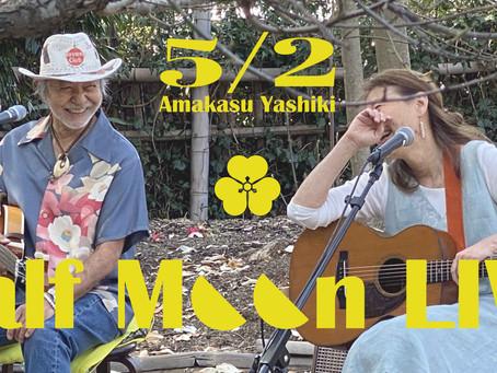 5/2. Half Moon LIVE @甘糟屋敷 vol.3