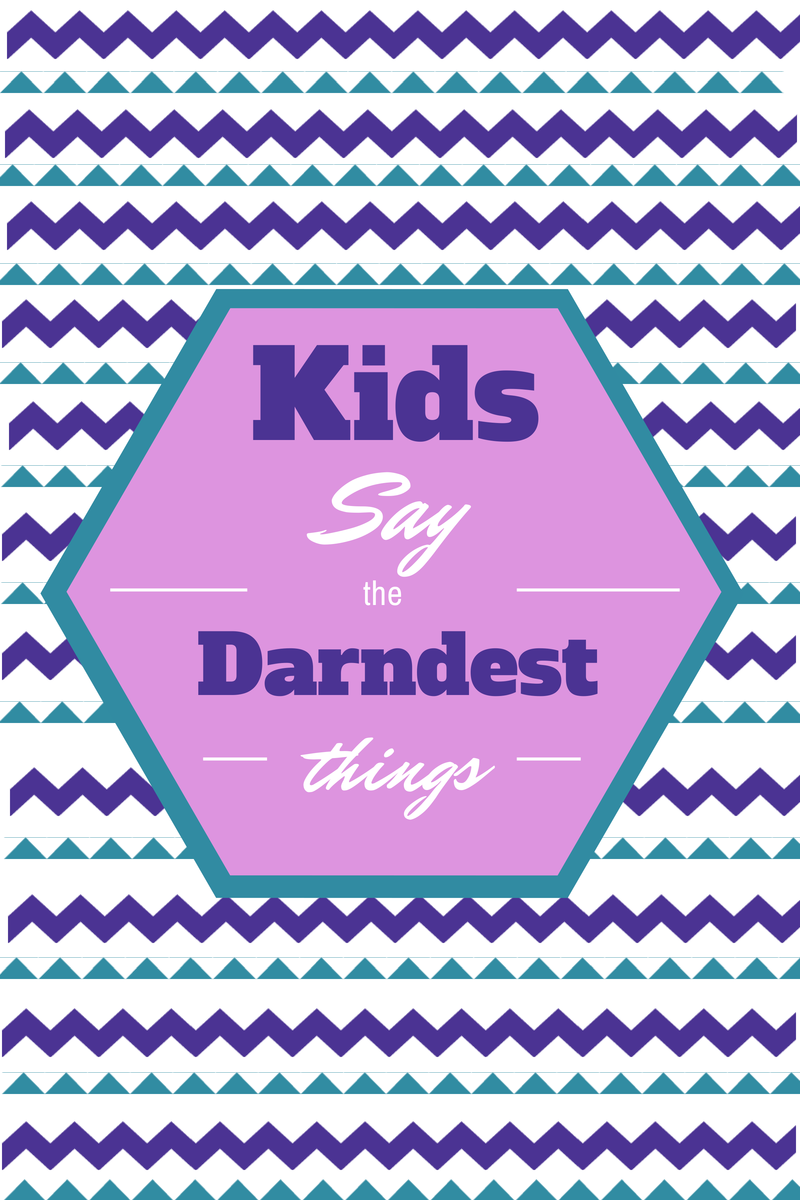 Kids-Say-the-Darndest-Things.png