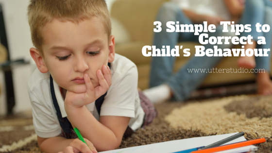 3 Simple Tips to Correct a Child's Behaviour