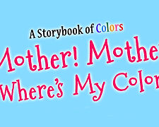 Book trailer for Mother! Mother! Where's My Color?