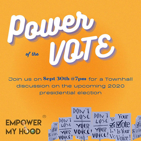 Power of the Vote Empower My Hood