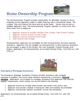 Home Ownership Program and our Emergency Mortgage Assistance Program
