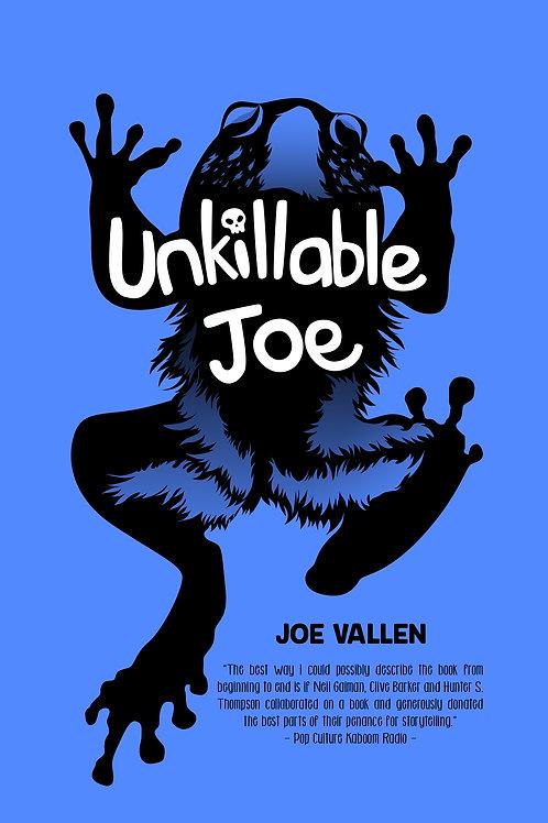 Unkillable Joe SIGNED Paperback Novel